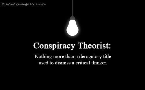 conspiracy-theorist-defenition-critical-thinker1